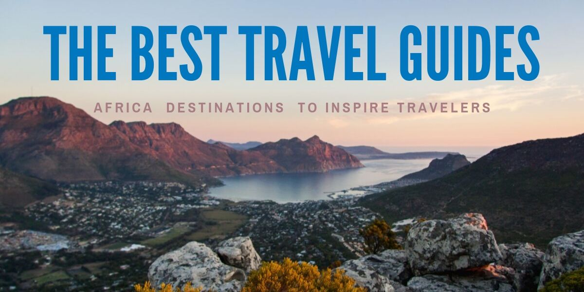 The best Africa Travel Guide plus Africa Safari tips