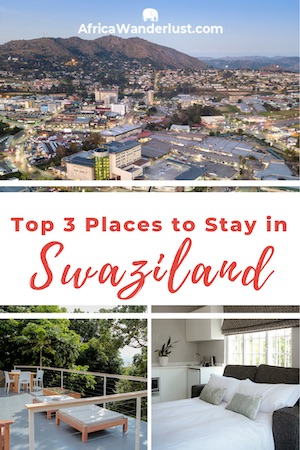Swaziland [Eswatini] Travel Guide - Best Places to Stay