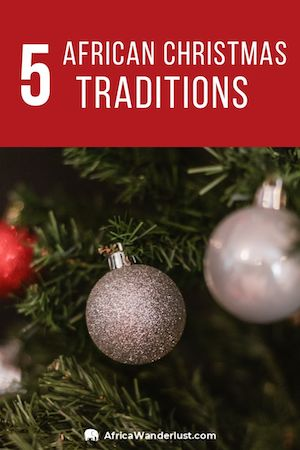 Do you know how Christmas is celebrated in African countries? Read more about Christmas traditions in Africa, e.g. Christmas in South Africa, Uganda, Nigeria... #africa #african #africatravel #uganda #ghana #nigeria #southafrica #africadestinations #traveltips #travelideas #traveldestinations #christmastraditions #christmastravel #christmas